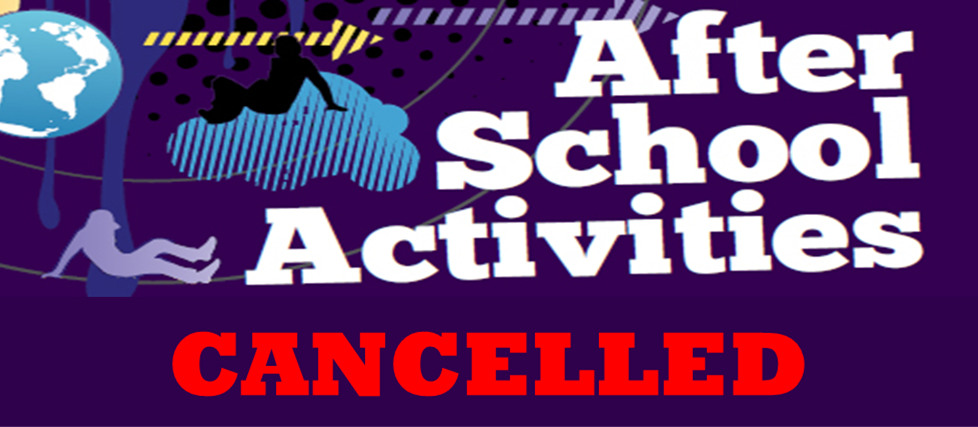Image result for cancel after school activities